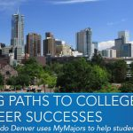 University of Colorado Denver uses MyMajors to help students