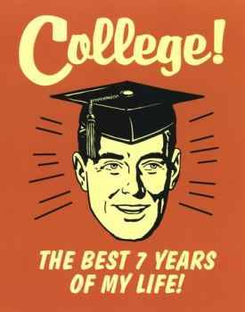 college life the best 7 years of my life 7 Tips to Graduate from College in 4 Years